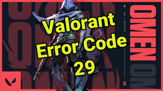 Valorant Error Code 29 Fixing Methods