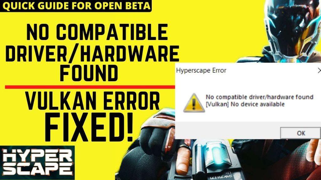HyperScape Vulkan Error Fix